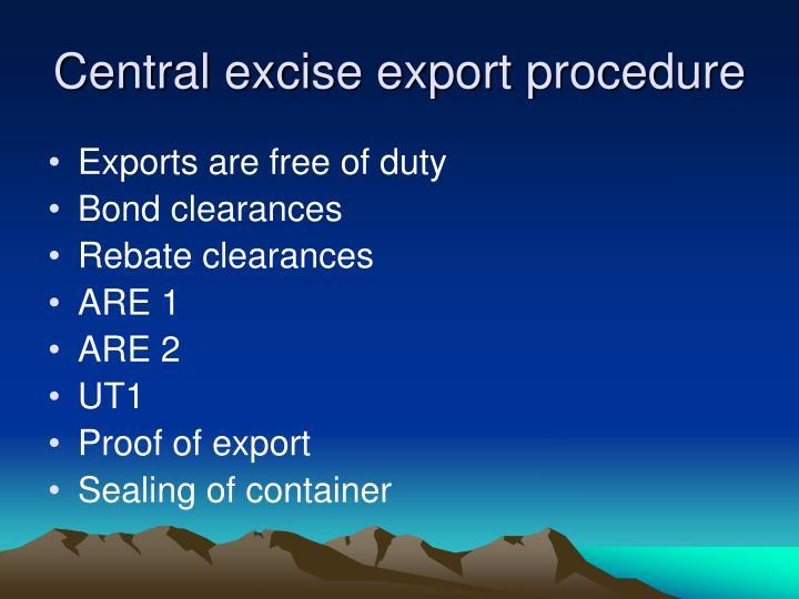 Central excise export procedure