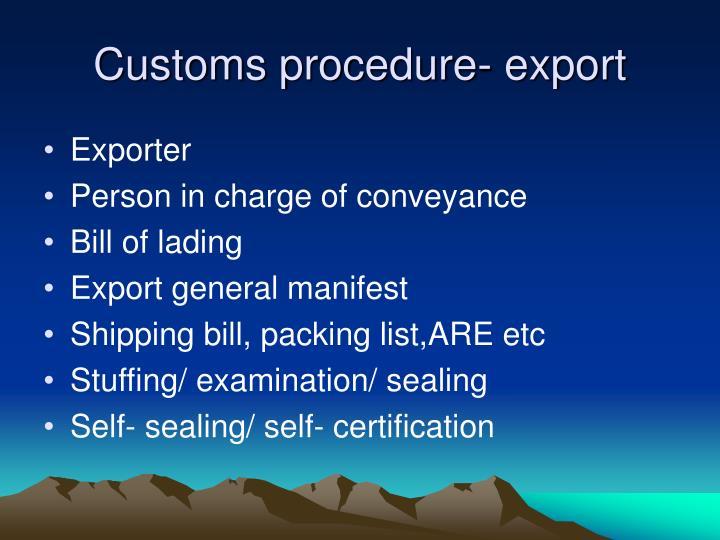 Customs procedure- export