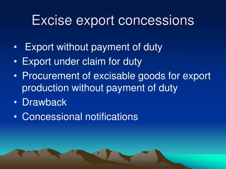 Excise export concessions
