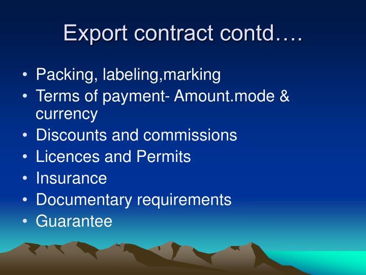 Export contract contd….