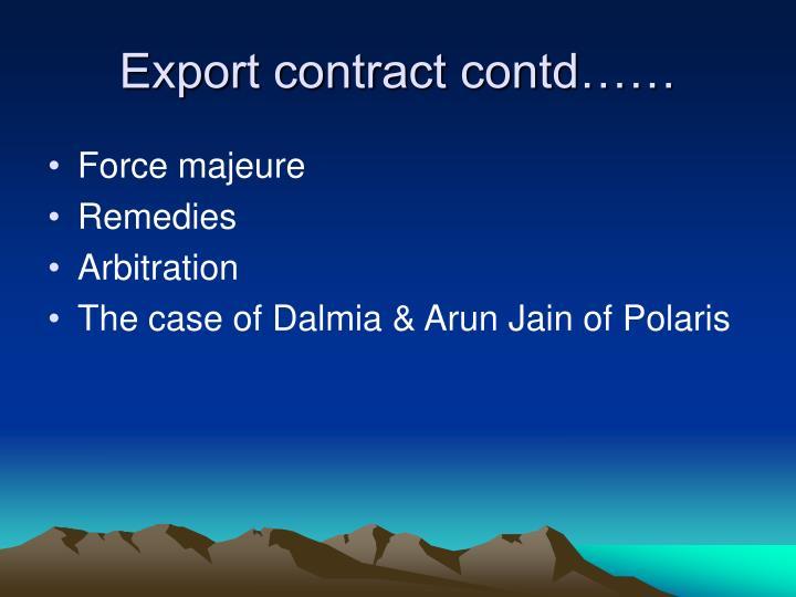 Export contract contd……