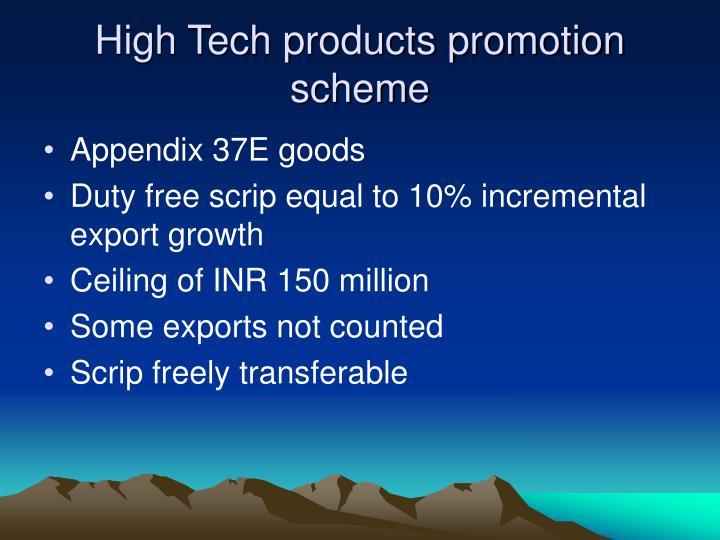 High Tech products promotion scheme