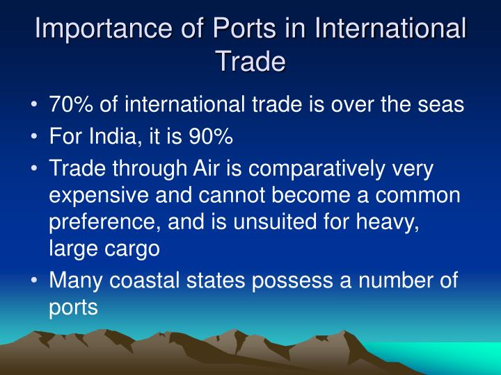 Importance of Ports in International Trade