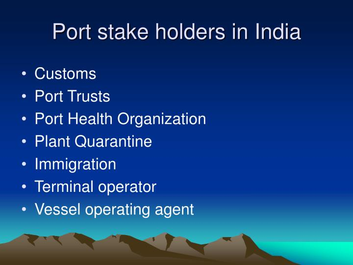 Port stake holders in India
