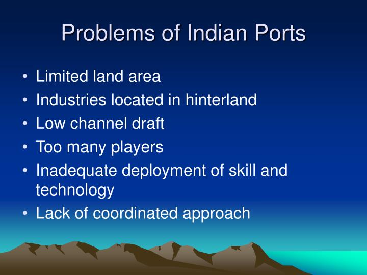 Problems of Indian Ports