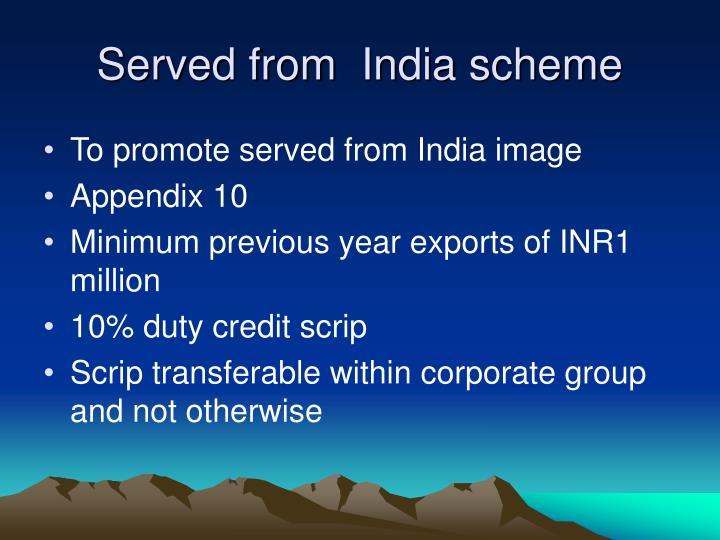 Served from  India scheme