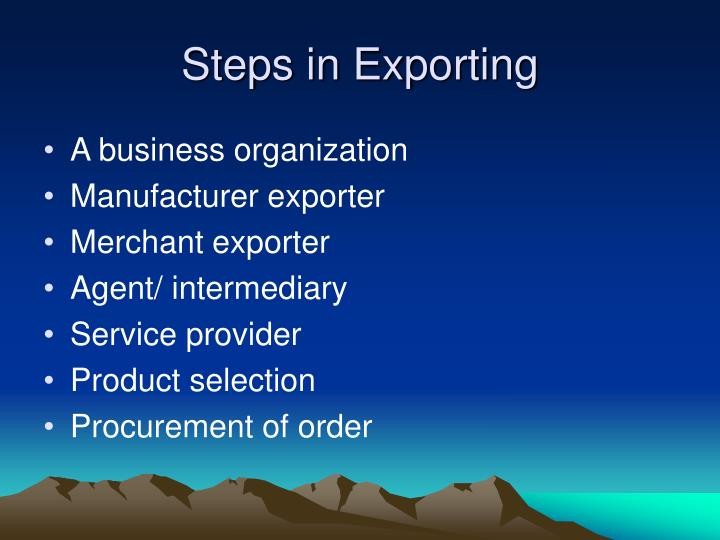 Steps in Exporting