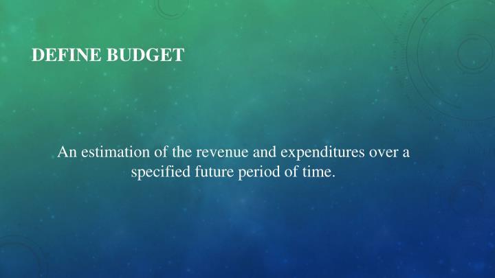 Define Budget
