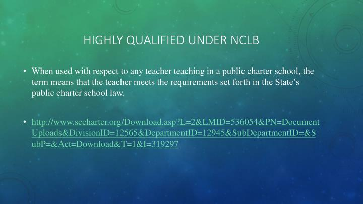 Highly Qualified under NCLB