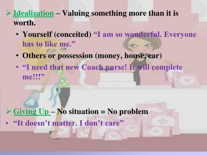 Idealization