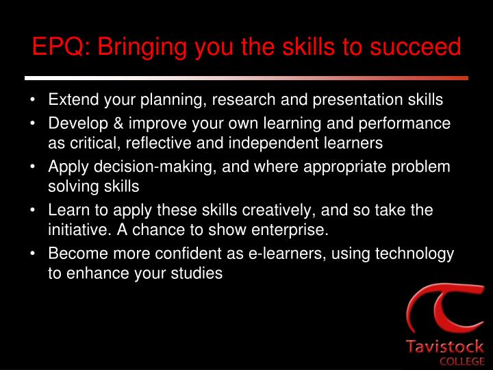 EPQ: Bringing you the skills to succeed