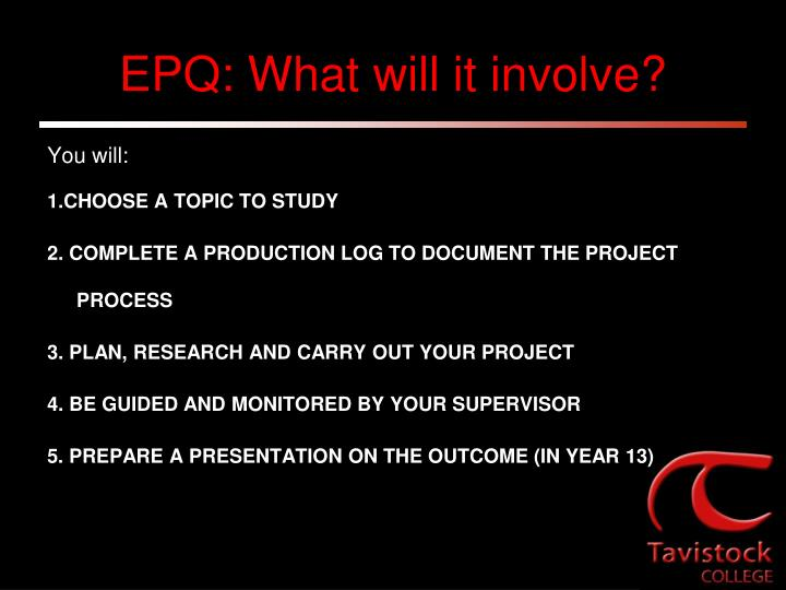 EPQ: What will it involve?