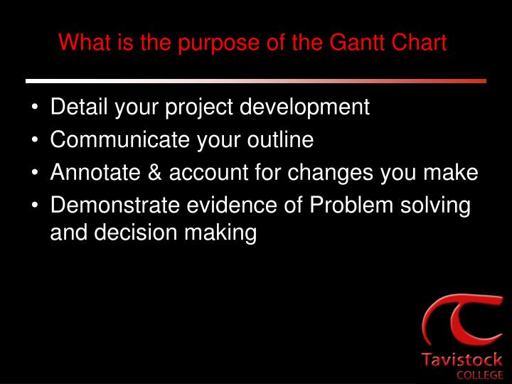 What is the purpose of the Gantt Chart