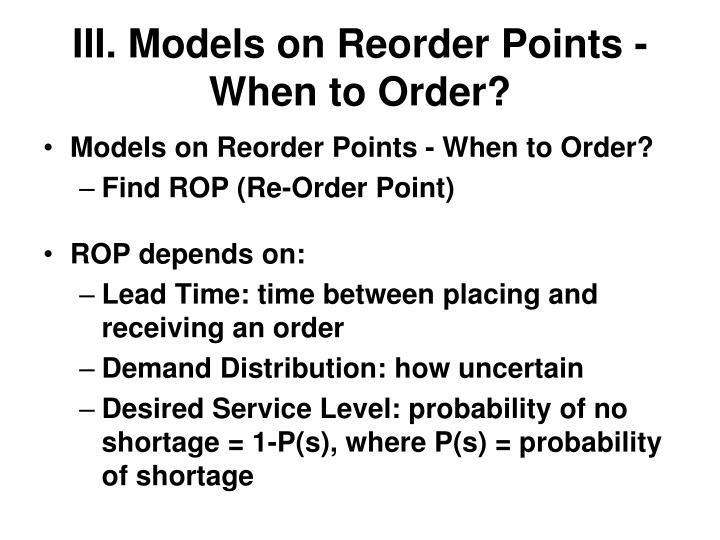 III. Models on Reorder Points - When to Order?