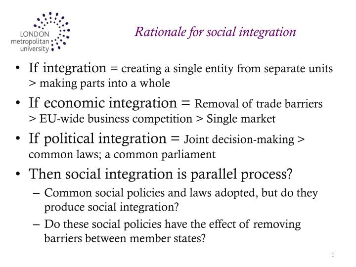Rationale for social integration