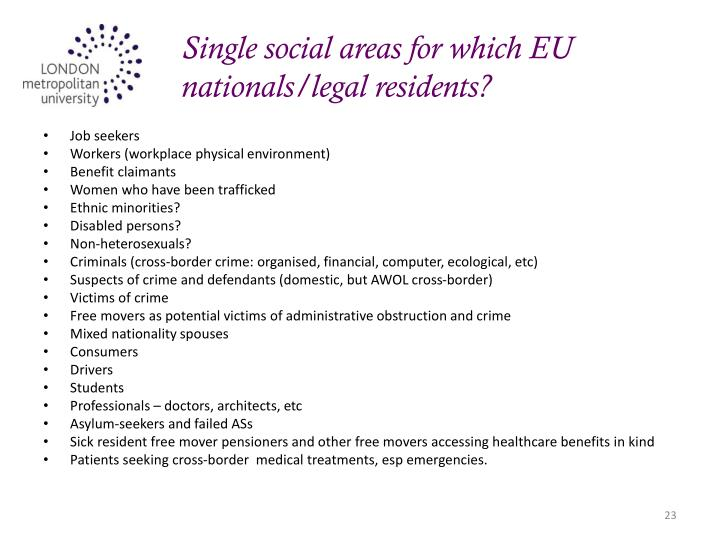 Single social areas for which EU nationals/legal residents?