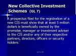 new collective investment schemes gl 7