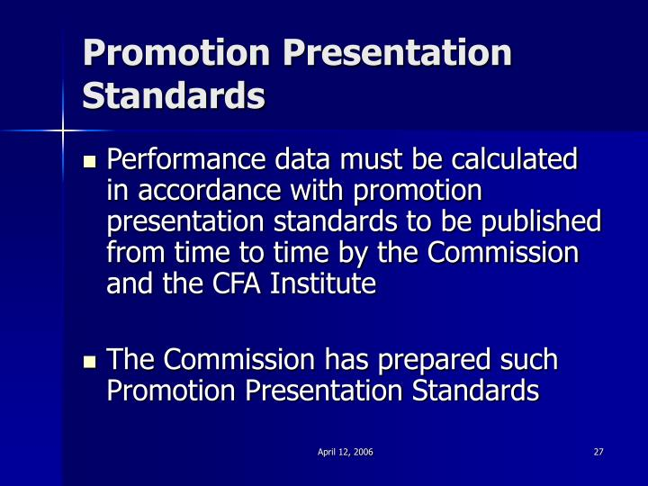 Promotion Presentation Standards