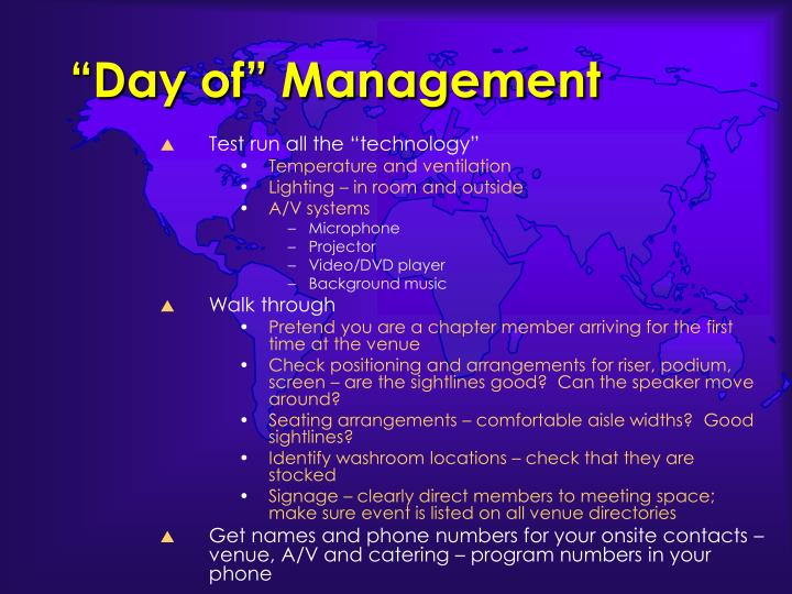 """Day of"" Management"