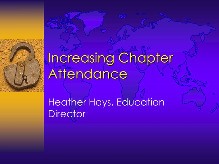 Increasing Chapter Attendance