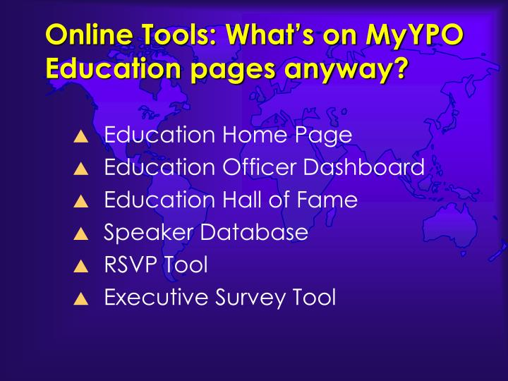 Online Tools: What's on MyYPO Education pages anyway?