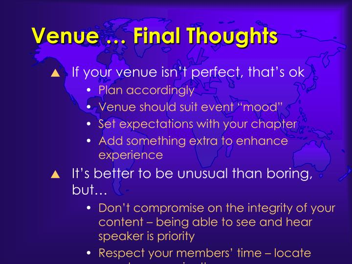 Venue … Final Thoughts