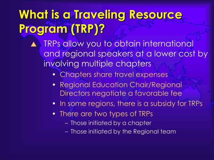 What is a Traveling Resource Program (TRP)?