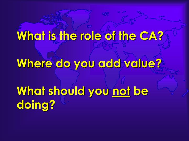 What is the role of the CA?
