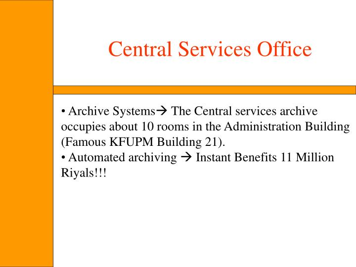 Central Services Office
