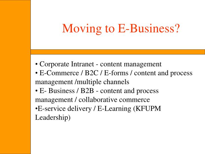 Moving to E-Business?