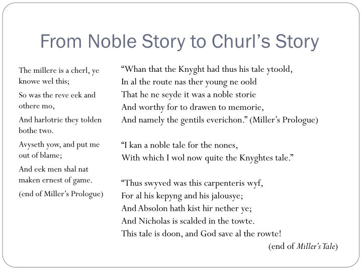 From noble story to churl s story