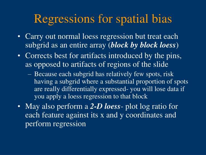 Regressions for spatial bias