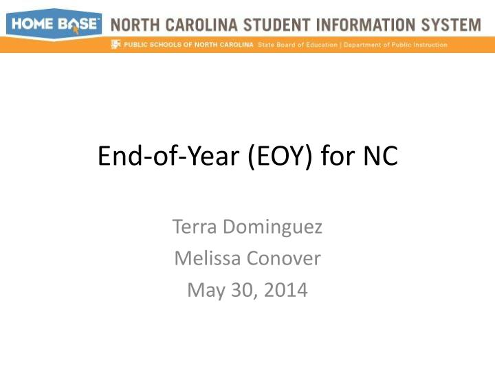 End of year eoy for nc