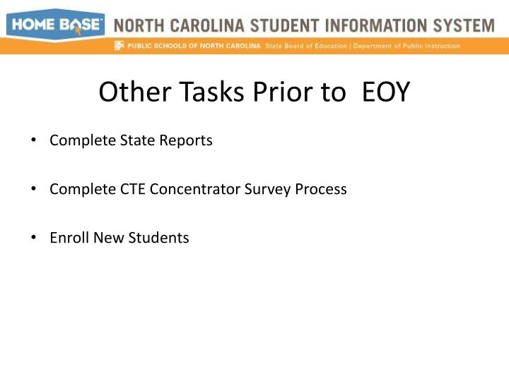 Other Tasks Prior to  EOY