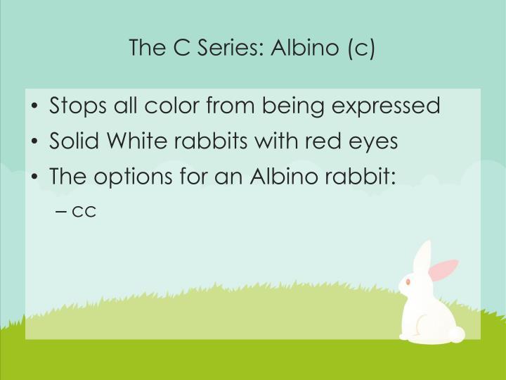The C Series: Albino (c)