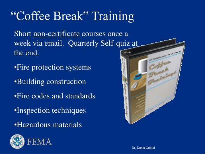 """""""Coffee Break"""" Training"""