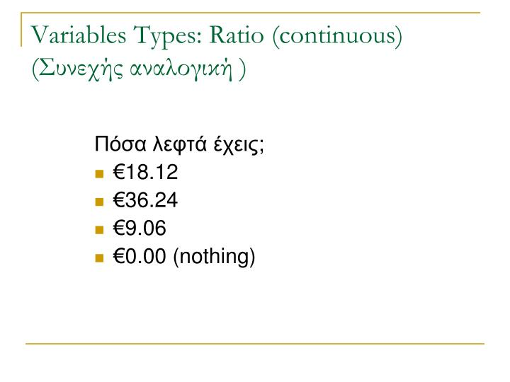 Variables Types: Ratio
