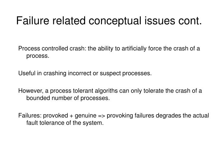 Failure related conceptual issues cont.