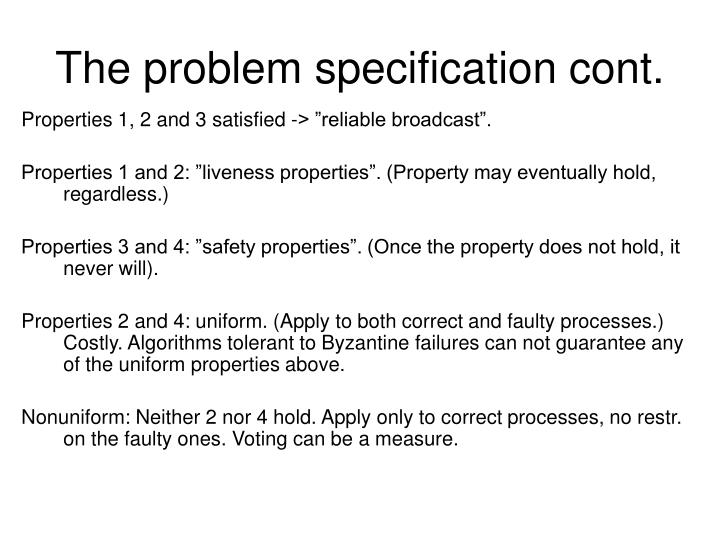 The problem specification cont.
