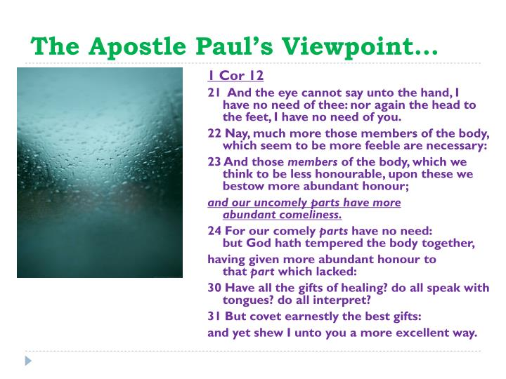 The Apostle Paul's Viewpoint…