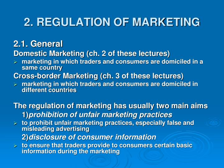 2. REGULATION OF MARKETING