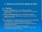 2 regulation of marketing