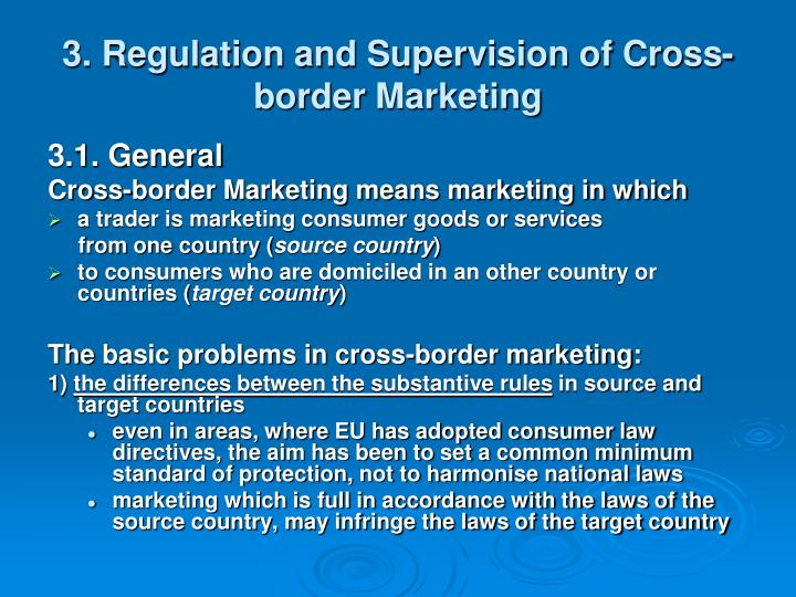 3. Regulation and Supervision of Cross-border