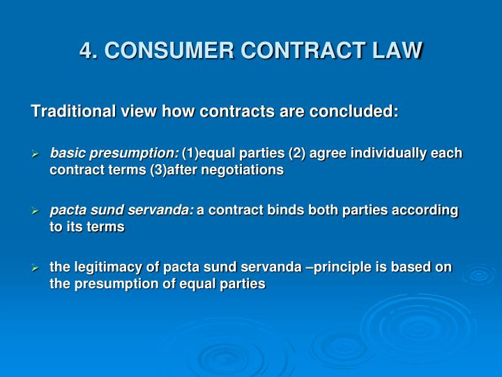 4. CONSUMER CONTRACT LAW