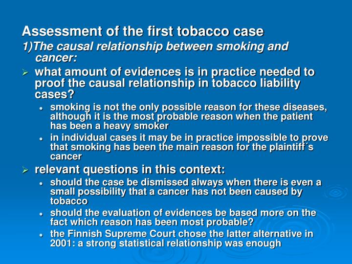 Assessment of the first tobacco case