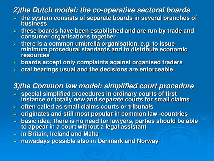 2)the Dutch model: the co-operative