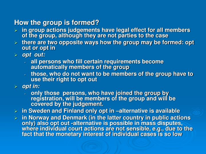How the group is formed?