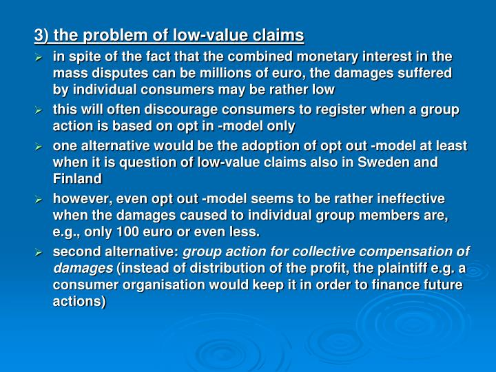3) the problem of low-value claims