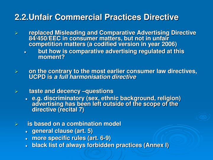 2.2.Unfair Commercial Practices Directive