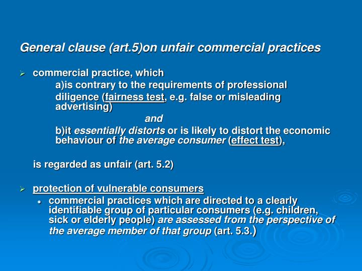 General clause (art.5)on unfair commercial practices